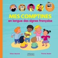 Olivier Marchal et Thomas Tessier - Mes comptines en langue des signes française.