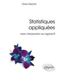 Statitiques appliquées- Avec introduction au logiciel R - Olivier Marchal |