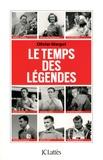Olivier Margot - Le temps des légendes.