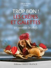 Les crêpes et galettes - Olivier Marie pdf epub