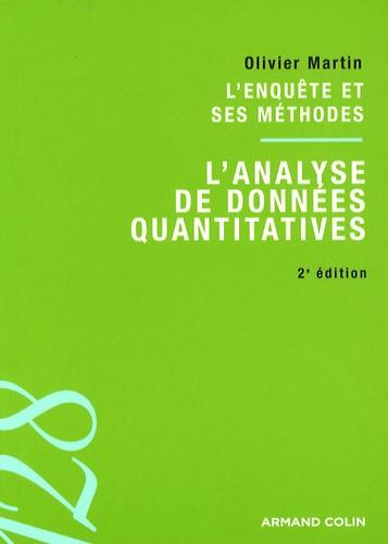 Olivier Martin - L'analyse de données quantitatives - L'enquête et ses méthodes.