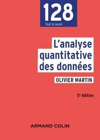 Olivier Martin - L'analyse quantitative des données - 5e éd..
