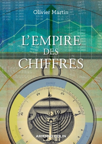 Olivier Martin - L'empire des chiffres - Sociologie de la quantification.