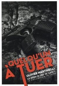 Olivier Martinelli - Quelqu'un à tuer.