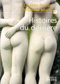 Olivier Marty et Jean Gordin - Histoires du derrière.