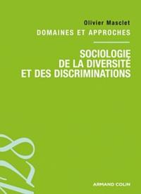Olivier Masclet - Sociologie de la diversité et des discriminations.