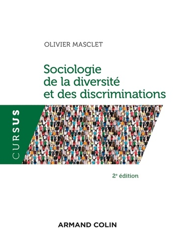 Sociologie de la diversité et des discriminations 2e édition