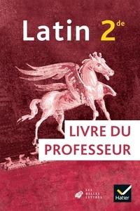 Olivier Massé et Ludivine Auffret - Latin 2de - Livre du professeur.