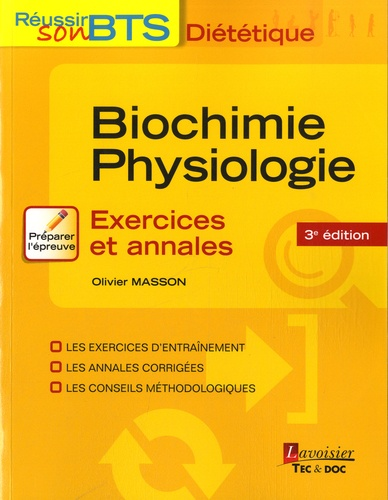 Olivier Masson - Biochimie-Physiologie - Exercices et annales.