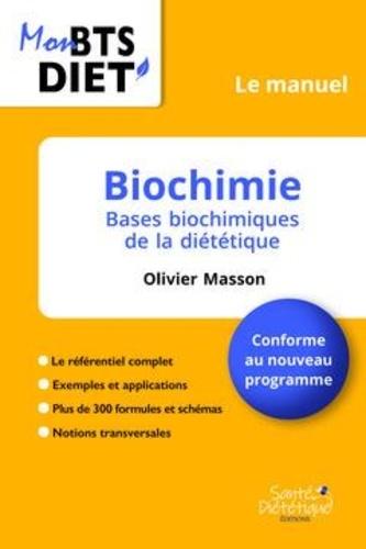 Olivier Masson - Biochimie - Le manuel.