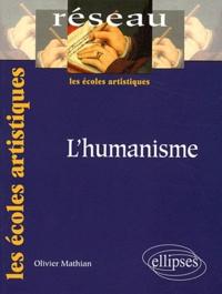 Olivier Mathian - L'Humanisme.