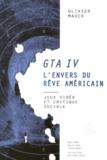 Olivier Mauco - GTA IV, l'envers du rêve américain - Jeux vidéo et critique sociale.