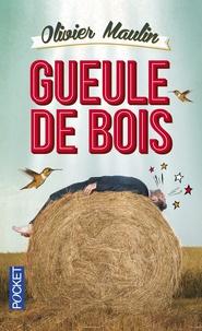 Olivier Maulin - Gueule de bois.