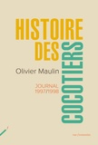 Olivier Maulin - Histoire des cocotiers - Journal 1997-1999.