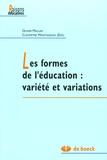 Olivier Maulini et Cléopâtre Montandon - Les formes de l'éducation : variété et variations.