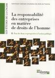 Olivier Maurel - La responsabilité des entreprises en matière de droits de l'homme - Tome 2, Etat des lieux et perspectives d'action publique.