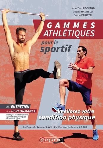 Gammes athlétiques. Améliorez votre condition physique. De l'entretien à la performance