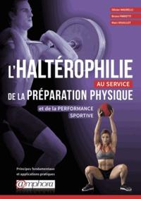 Lhaltérophilie au service de la préparation physique et de la performance sportive - Principes fondamentaux et applications pratiques.pdf