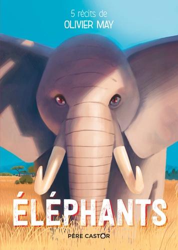 Eléphants. 5 récits