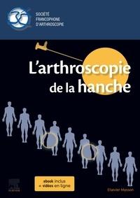 Olivier May - L'arthroscopie de la hanche.