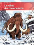 Olivier May et Martin Desbat - La vallée des mammouths.