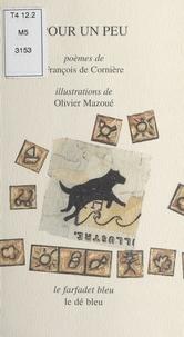 Olivier Mazoué et François de Cornière - Pour un peu.