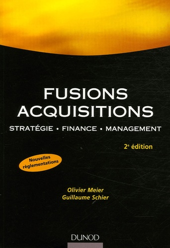 Olivier Meier et Guillaume Schier - Fusions Acquisitions - Stratégie, finance, management.