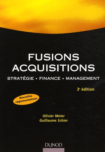 Olivier Meier et Guillaume Schier - Fusions, acquisitions - Stratégie, finance, management.
