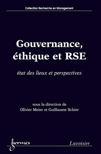 Olivier Meier et Guillaume Schier - Gouvernance, éthique et RSE - Etat des lieux et perspectives.