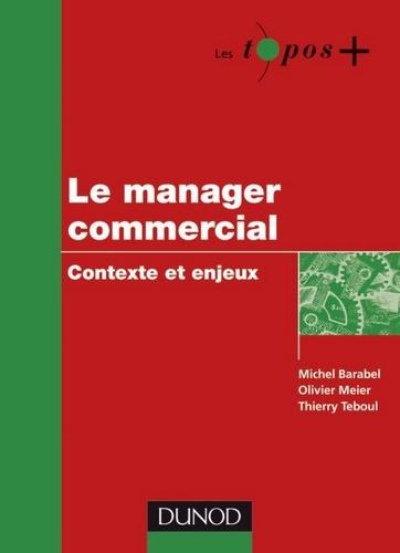 Le manager commercial - Format PDF - 9782100553006 - 8,99 €