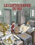 Olivier Melano - Le cartographe du roi.