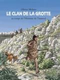 Olivier Melano - Le clan de la grotte - Au temps de l'Homme de Tautavel.