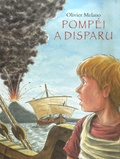 Olivier Melano - Pompéi a disparu.