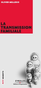 Olivier Mellerio - La transmission familiale.