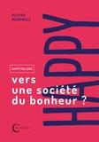 Olivier Menéndez - Happytalisme - Vers une société du bonheur ?.