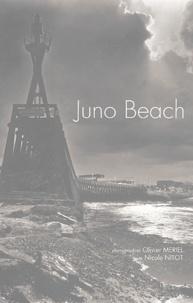 Olivier Mériel et Nicole Nitot - Juno Beach - 6 juin 1944 - June 6th 1944, édition bilingue français-anglais.