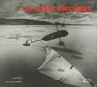 Olivier Mériel et Jean-Jacques Lerosier - Les plages d'histoires - 70e anniversaire du Débarquement.