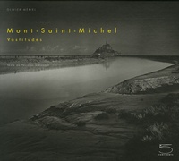 Olivier Mériel - Mont-Saint-Michel - Vastitudes.