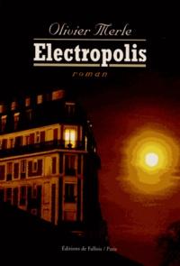 Olivier Merle - Electropolis.