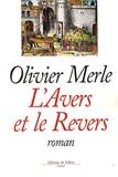 Olivier Merle - L'Avers et le Revers.