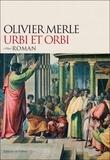Olivier Merle - Urbi et orbi.