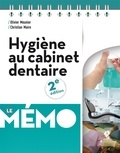Olivier Meunier et Christian Maire - Hygiène au cabinet dentaire.
