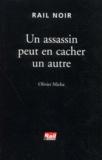Olivier Micha - Un assassin peut en cacher un autre.