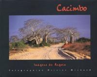 Olivier Michaud - Cacimbo - Images of Angola : Imagens de Angola, édition bilingue anglais-portugais.