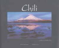 Olivier Michaud et Michel Zalio - Chili - Infinies latitudes.