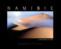 Olivier Michaud - Namibie... entre dunes et océan.