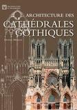 Olivier Mignon - Architecture des cathédrales gothiques.
