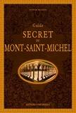 Olivier Mignon - Guide secret du Mont Saint-Michel.