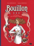 Olivier Milhaud et Sandra Cardona - Bouillon - Les saveurs de l'intrépide Eugénie.