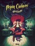 Olivier Milhaud et Cédric Kernel - Pépin Cadavre Tome 1 : Caramantran.